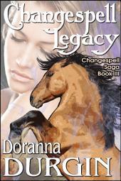 Changespell Legacy: The Changespell Saga III