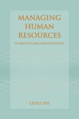 Managing Human Resources in Health Care Organizations PDF