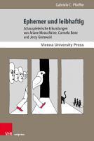 Ephemer und leibhaftig PDF