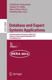 Database and Expert Systems Applications: 22nd International Conference, DEXA 2011, Toulouse, France, August 29 - September 2, 2011, Proceedings, Part 1