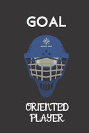 Goal Oriented Player