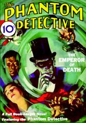 The Phantom Detective: February 1933 Issue: Volume 1, Number 1