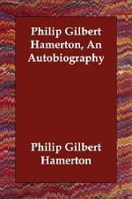 Philip Gilbert Hamerton, an Autobiography