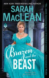 Brazen and the Beast: The Bareknuckle Bastards, Book 2