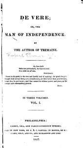 De Vere: or, The man of independence