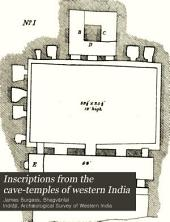 Inscriptions from the Cave-temples of Western India: With Descriptive Notes &c