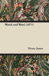 Watch and Ward (1871)