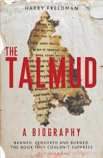 The Talmud – A Biography