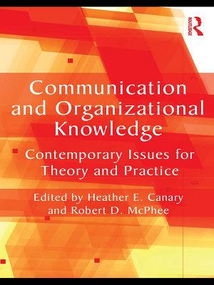 Communication and Organizational Knowledge