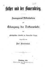 Luther und der bauernkrieg: Inaugural-dissertation, Leipzig