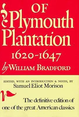 Of Plymouth Plantation  1620 1647 PDF