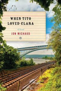 When Tito Loved Clara Book