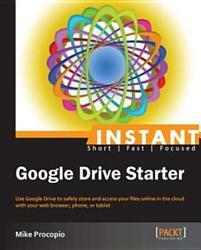 Instant Google Drive Starter Book PDF