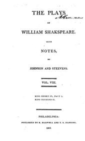 The plays of William Shakespeare ...: With the corrections and illustrations of various commentators, Volume 8