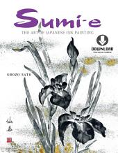 Sumi-e: The Art of Japanese Ink Painting (Downloadable Material)