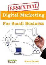 Essential Digital Marketing For Small Business