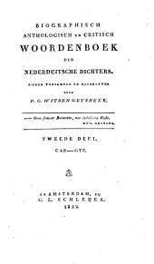 Biographisch, anthologisch en critisch Woordenboek der nederduitsche Dichters: Cab - Gyz, Volume 2