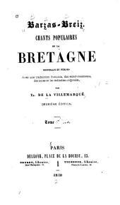 Barges-Briez: Chants populaires de la Brétagne recueillis et publiés avec une traduction française, des éclaircissements, des notes et les mélodies originales