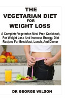 The Vegetarian Diet for Weight Loss PDF