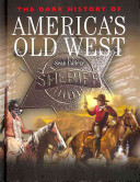 The Dark History of America's Old West