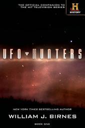 UFO Hunters: Book One