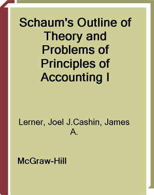 Schaum s Outline of Principles of Accounting I