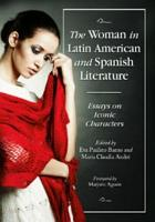 The Woman in Latin American and Spanish Literature PDF