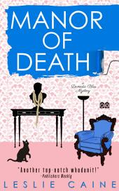 Manor of Death: A Domestic Bliss Mystery #3