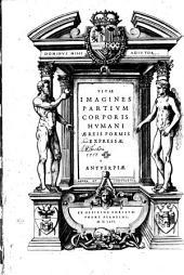Vivae imagines partivm corporis hvmani æreis formis expressæ :.