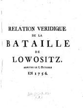 Relation Veridique De La Bataille De Lowositz: Arrivee Le I. Octobre En 1756