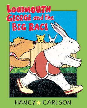 Loudmouth George and the Big Race  Revised Edition  PDF