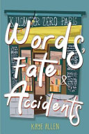 Words  Fate   Accidents