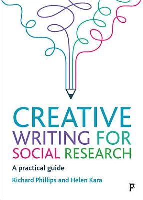 Creative Writing for Social Research PDF