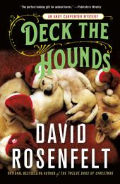 Deck the Hounds: An Andy Carpenter Mystery