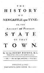 The History of Newcastle Upon Tyne