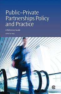 Public private Partnerships Policy and Practice PDF