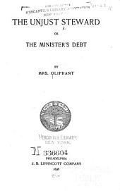 The Unjust Steward: Or, The Minister's Debt
