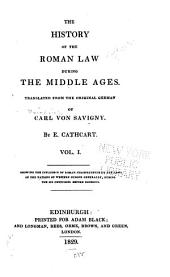 The History of the Law During the Middle Ages: Volume 1