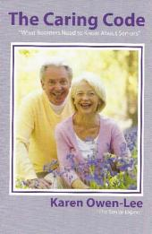 The Caring Code: What Boomers Need to Know About Seniors