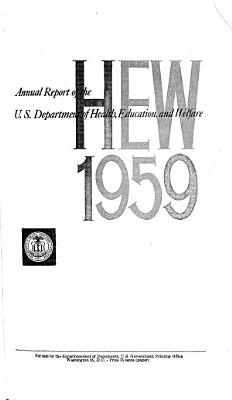 Annual Report of the U S  Department of Health  Education  and Welfare