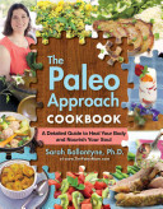 The Paleo Approach Cookbook Book