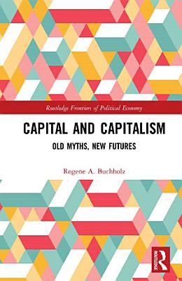 Capital and Capitalism