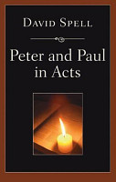 Peter and Paul in Acts  A Comparison of Their Ministries PDF