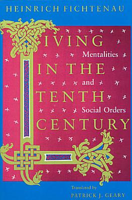 Living in the Tenth Century PDF