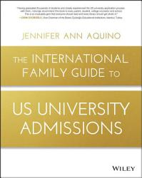 The International Family Guide to US University Admissions PDF