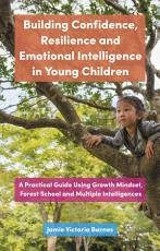 Building Confidence  Resilience and Emotional Intelligence in Young Children PDF