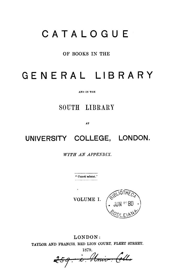Catalogue of books in the general library and in the South library