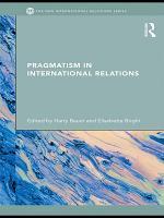Pragmatism in International Relations PDF