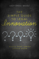 The Simple Guide to Legal Innovation