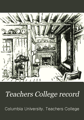 Teachers College Record: Volume 4